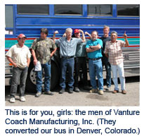 (They converted our bus in Denver, Colorado.)